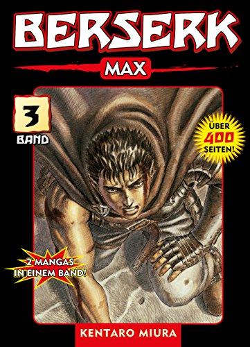Berserk Max, Band 3: Bd. 3 (German Edition)