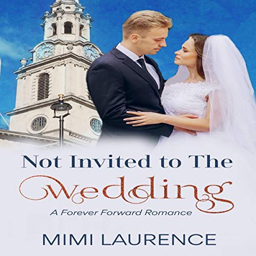 Not Invited to the Wedding audiobook cover art