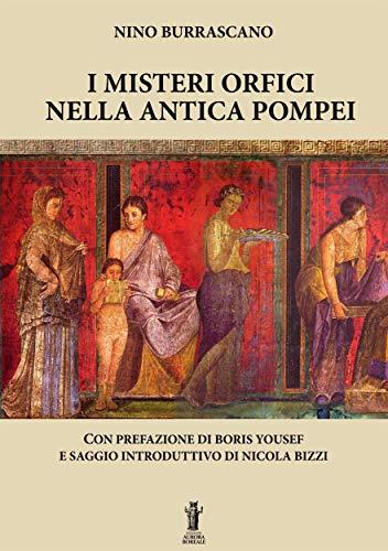 I Misteri Orfici nella antica Pompei