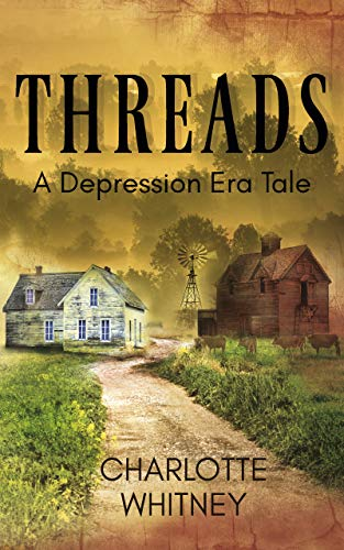 THREADS: A Depression Era Tale