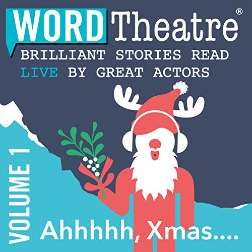 WordTheatre: Ahhhhh, Xmas... audiobook cover art