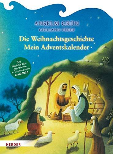 Die Weihnachtsgeschichte: Mein Adventskalender