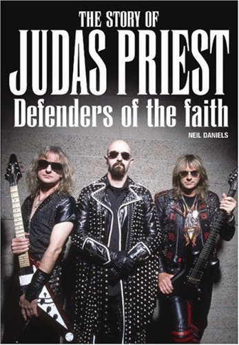 The Story of Judas Priest, Defenders of the Faith: The True Story of
