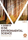 Environmental Science: Textbook for ICSE Class 10
