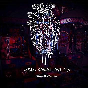 Girls Ganjah Have Fun