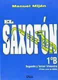 El Saxofón, Volumen 1B (2 y 3er Trimestre)