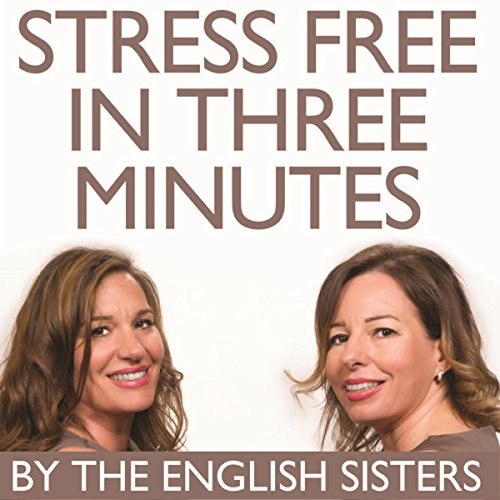 Stress Free in Three Minutes cover art