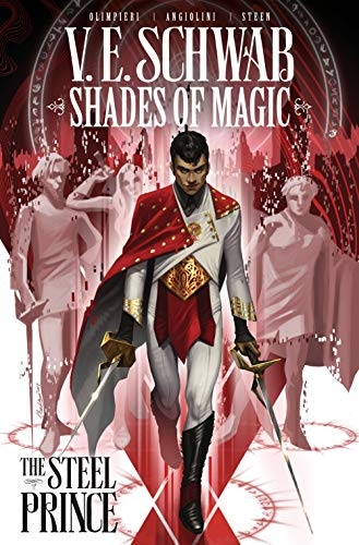 Shades of Magic Volume 1: The Steel Prince (Shades of Magic: The Steel Prince, Band 1)