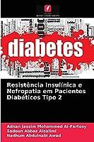 Resistência Insulínica e Nefropatia em Pacientes Diabéticos Tipo 2