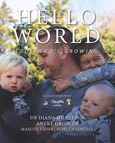 Hello World: Look Who's Growing (English Edition)