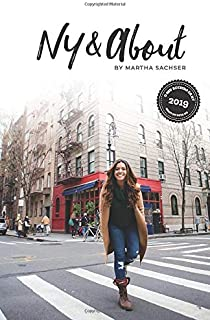 NY And About: por Martha Sachser - O seu roteiro de Nova York - Colorido (Portuguese Edition)