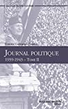 Journal politique, tome 2 - Format Kindle - 9782365835671 - 4,99 €