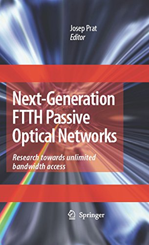 Next-Generation FTTH Passive Optical Networks: Research Towards Unlimited Bandwidth Access (English Edition)