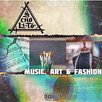 Music, Art, & Fashion