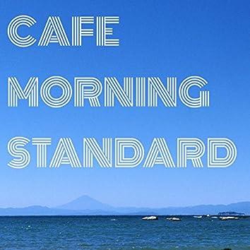 Cafe Morning Stndard