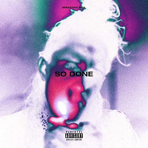 SO DONE [Explicit]