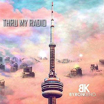 Thru my Radio