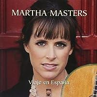 Martha Masters - Viaje En Espa帽a (2009-08-18)