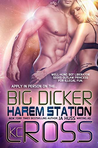 Big Dicker: Sci-Fi Alien Romance (Harem Station Book 3)
