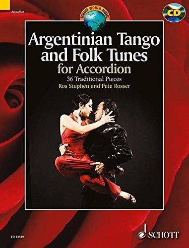 Argentinian Tango and Folk Tunes for Accordion: 36 Traditional Pieces. Akkordeon. Ausgabe mit CD. (Schott World Music)