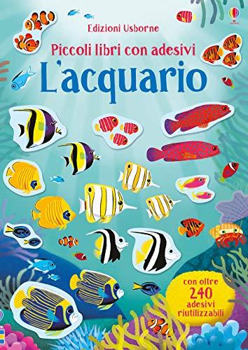 Lacquario. Piccoli libri con adesivi. Ediz. a colori