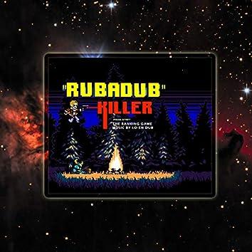 Rubadub Killer