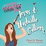 Counterfeit Country Queen: Jesus & Nashville Calling