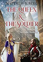 The Queen & The Soldier