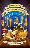 Das inoffizielle Harry Potter Kochbuch: Eine Reise in die Küche von Hogwarts
