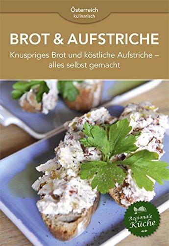 Brot & Aufstriche: Knuspriges Brot und köstliche Aufstrche - alles selbst gemacht.