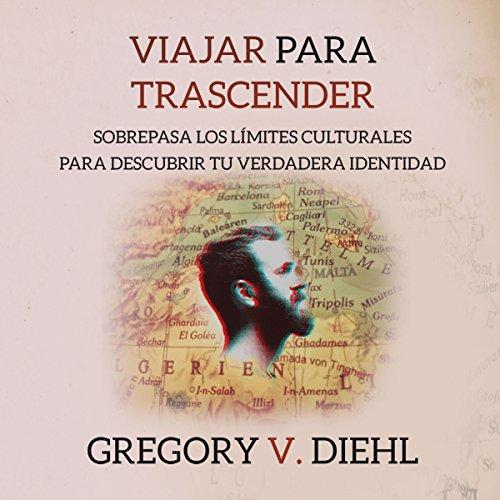 Viajar para Trascender [Travel as Transformation] audiobook cover art