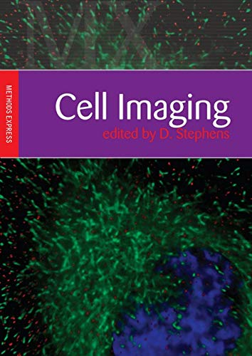 Cell Imaging: Methods Express Series