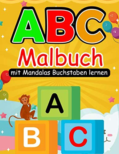 ABC Malbuch: Erste Buchstaben Schreiben lernen Kindergarten | ABC lernen ab 5 Jahre | Buchstaben lernen ab 4 Jahren | Vorschule Übungshefte ab 5 Junge Mädchen