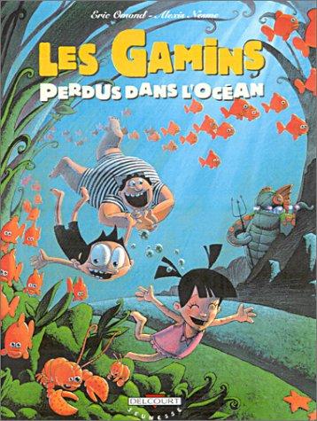 Les gamins, tome 3 : Les gamins perdus dans l'océans