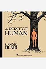 A Perfect Human Paperback