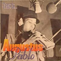 This Is... by Augustus Pablo (1999-08-24)