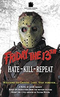 Friday The 13th 3: Hate-Kill-Repeat