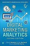 Digital Marketing Analytics: Making Sense of Consumer Data in a Digital World (Que Biz-Tech)
