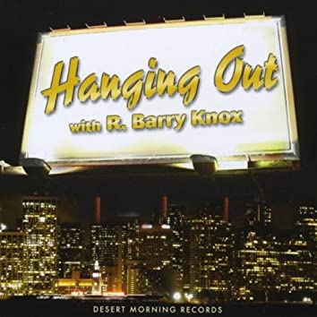 Hanging Out (adventures in genre fusion)