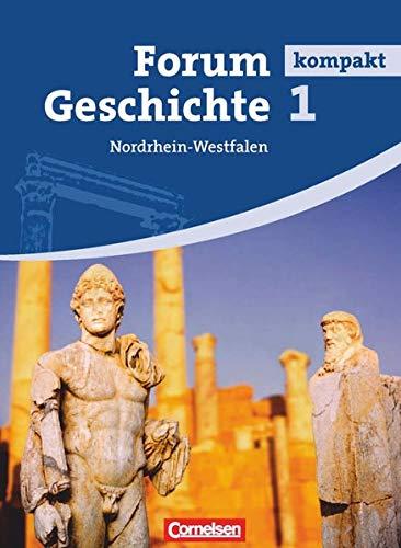 Forum Geschichte 1. Schülerbuch. Gymnasium Nordrhein-Westfalen: Von der Vorgeschichte bis zum Mittelalter [Lingua tedesca]