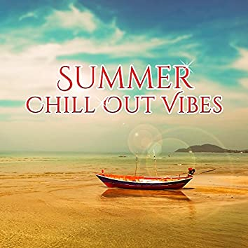 Summer Chill Out Vibes – Calming Sounds to Relax, Peaceful Music, Stress Relief, Tropical Beach Lounge