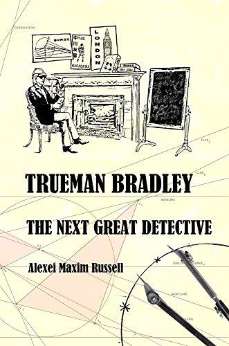 Trueman Bradley The Next Great Detective Kindle Edition By Russell Alexei Maxim Mystery Thriller Suspense Kindle Ebooks Amazon Com