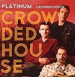 Songtexte von Crowded House - Platinum