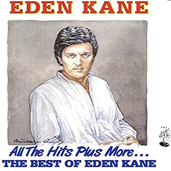 All the Hits Plus More... The Best of Eden Kane