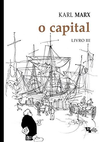 O capital - Livro 3: Crítica da economia política. Livro 3: O processo de circulação do capital (Coleção Marx e Engels)