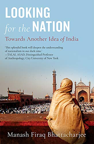Looking for the Nation: Towards Another Idea of India (English Edition)
