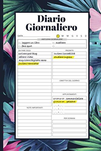Diario Giornaliero: Agenda Quotidiana, Quaderno To Do List, Migliora la Produttività, Planner Senza Data. Idea Regalo