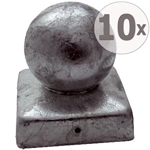 10 x Pfostenkappe / Pfostenabdeckung 9 x 9 cm Kugel aus Stahl, verzinkt im günstigen Aktionsset
