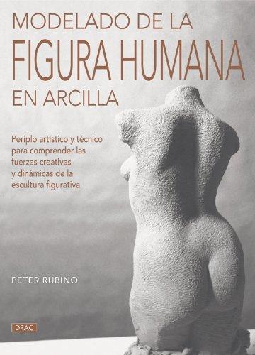 Modelado de la figura humana en arcilla (Pintura Y Dibujo)