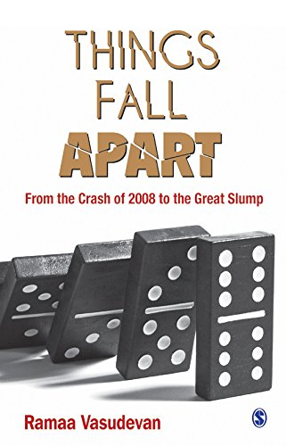 Things Fall Apart: From the Crash of 2008 to the Great Slump (English Edition)